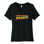 I Am Your Density Women's V-Neck T-Shirt