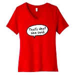 That's What She Said Women's V-Neck T-Shirt